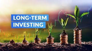 Long-Term Investing