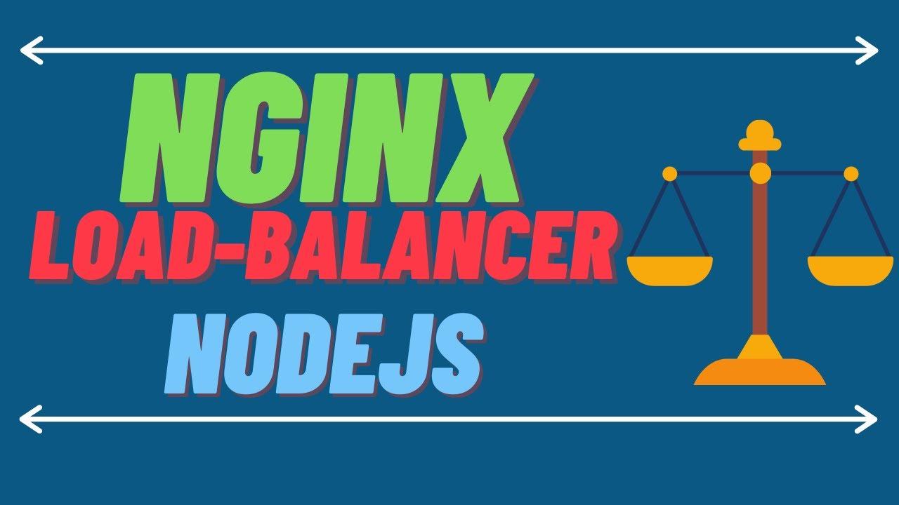 Load Balancing NodeJS applications using NginX