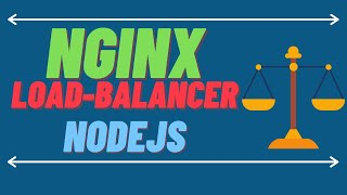 Load Balancing NodeJS applications using NginX