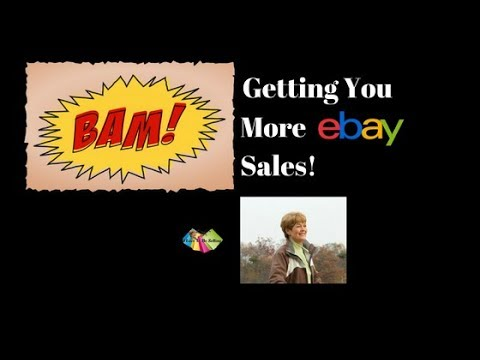 BAM Getting You More eBay Sales!