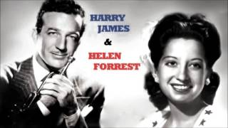 1942 • Harry James & Helen Forrest • I