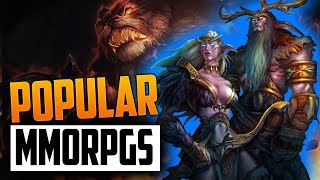 Top 8 Most Populated MMORPGs 2018 !!