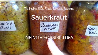 Sauerkraut: Infinite Possibilities!