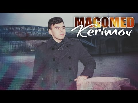Magomed Kerimov - Anam (Toy 2016)