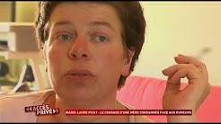 Marie Laure Picat: Le courage d'une mère condamnée face aux rumeurs