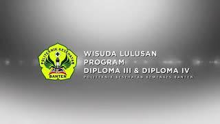 Cinematography Graduation Politeknik Kesehatan Kemenkes Banten 2017