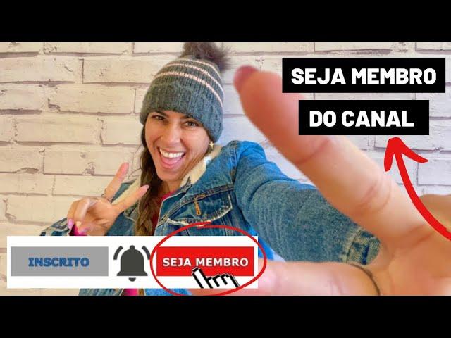SEJA MEMBRO DO CANAL E GANHE BENEFÍCIOS EXCLUSIVOS