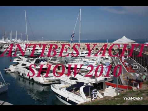 Antibes Yacht show 2010 de Yacht-Club.fr