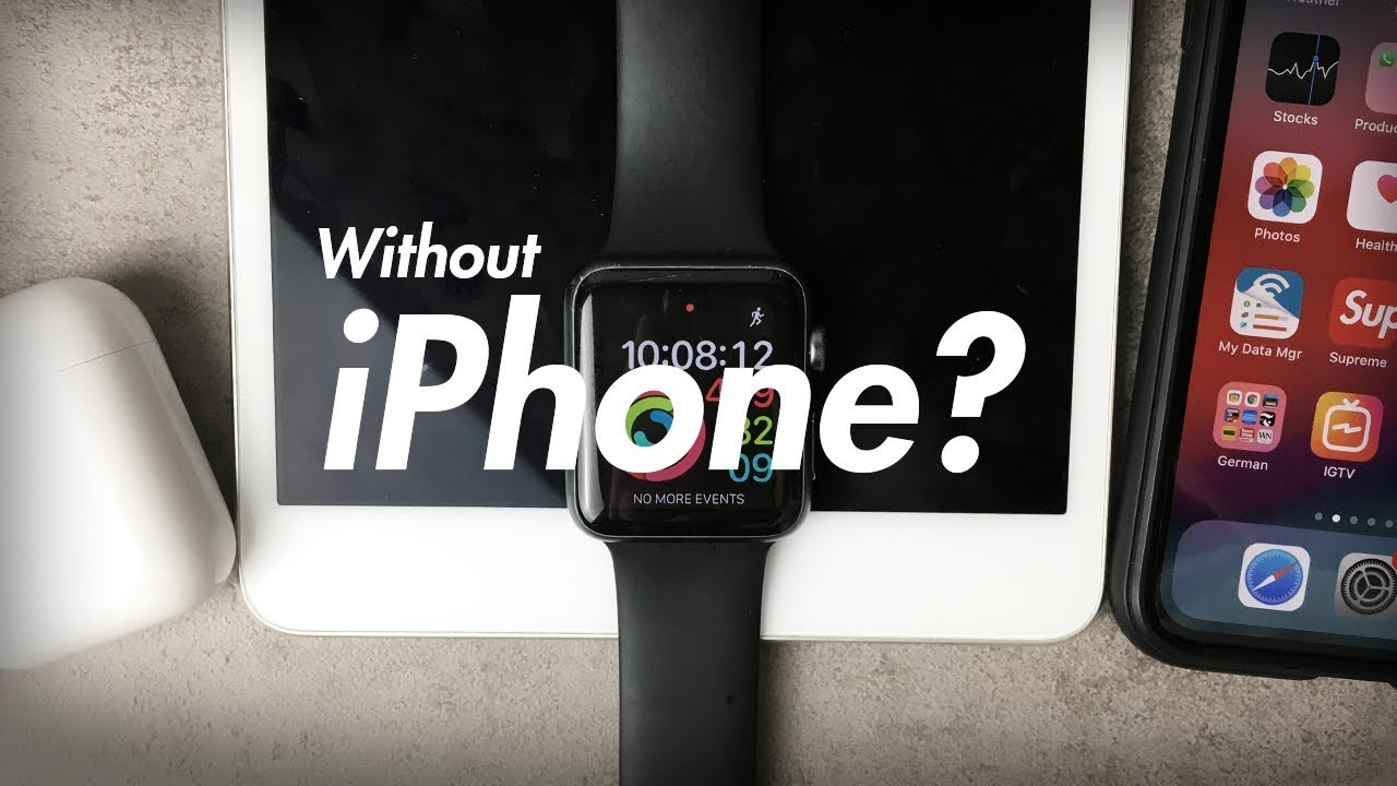 on sale ae516 d493e How to Use Apple Watch Without iPhone - Thursday Questions