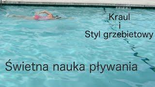 Świetna nauka pływania - kraul i grzbiet