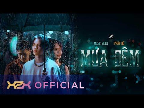 Mưa Đêm - Phát Hồ X2X | Official Music Video