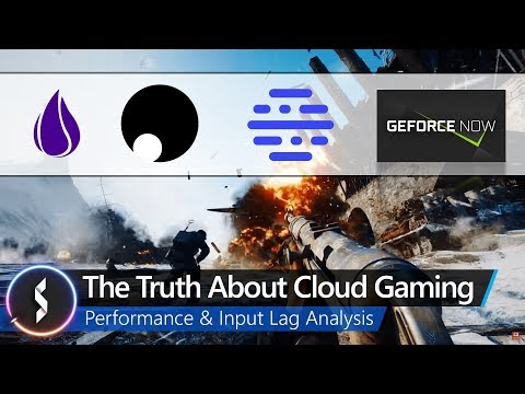 The Truth About Cloud Gaming - Performance & Input Lag Analysis