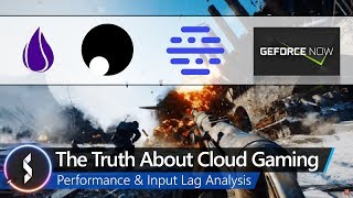 The Truth About Cloud Gaming   Performance & Input Lag Analysis