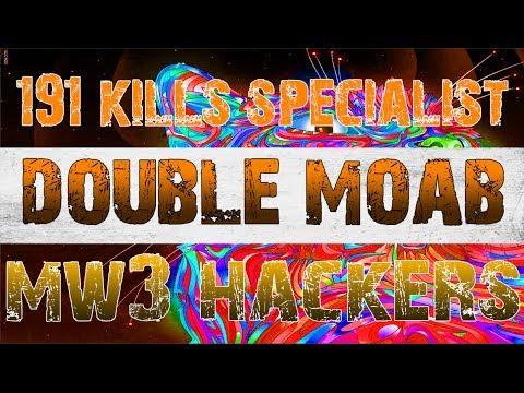 191 Kills Specialist Double MOAB - MW3 Hackers! SMH