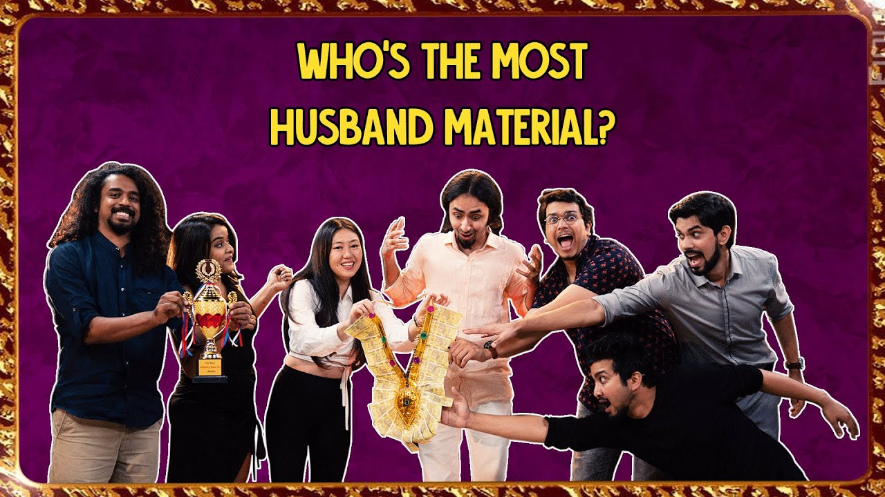 Who's The Most Husband Material | Ok Tested