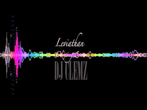 DJ Clemz - Leviathan [OUT NOW !!!] Link In Bio