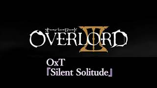 Overlord Ending 3 Silent Solitude (Instrumental)