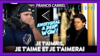 Francis Cabrel Je t'aimais, Je t'aime et Je t'aimerai (ALMOST BROKE!) | Dereck Reacts