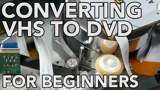 Converting VHS to DVD for Beginners