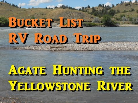 Bucket List RV Road Trip - Agate Hunting on the Yellowstone River