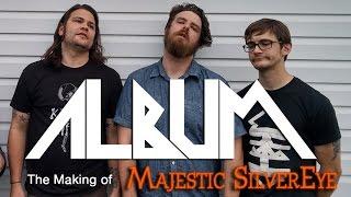 ALBUM - Making of Majestic SilverEye (FULL MOVIE)
