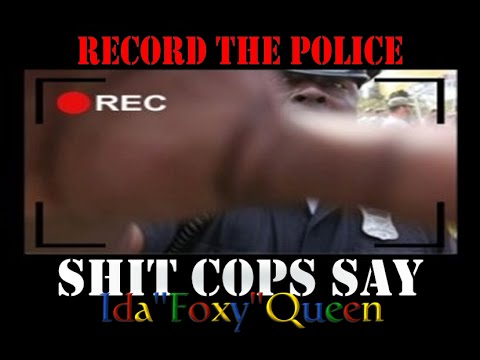 Shit Cops Say - Tom Zebra, Katman, Ricky Munday, Mike Bluehair, The Free Thought Project & Foxy