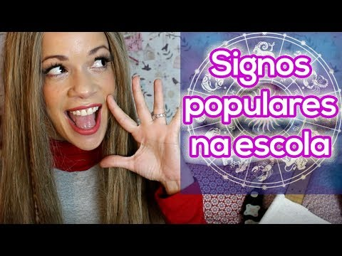 SIGNOS MAIS POPULARES NA ESCOLA by Ashley