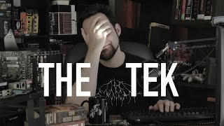 The Tek 0146: First Video In the New Set