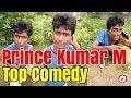PRINCE KUMAR M | Top 10 Comedy Videos | Vigo Video Comedy
