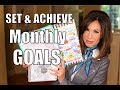 How to SET & ACHIEVE MONTHLY GOALS
