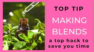 Top Tips   Pre Make Blends 28