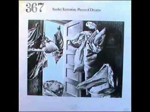STANLEY TURRENTINE PIECES OF DREAMS 0