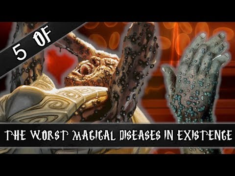 5 of the worst magcial diseases in existence