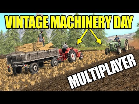 VINTAGE MACHINERY DAY MULTIPLAYER