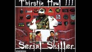 Thirstin Howl III - Spit Squadron feat. Richie Balance & Rack Lo