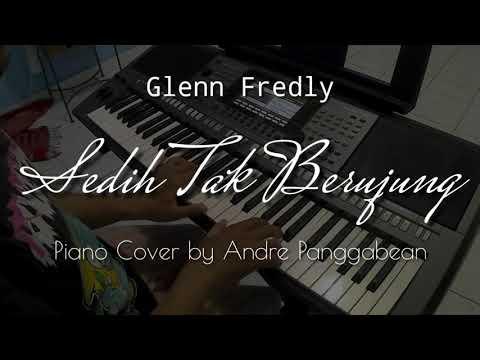 Sedih Tak Berujung - Glenn Fredly | Piano Cover by Andre Panggabean