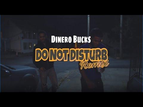 Dinero Bucks - DND Remix (OFFICIAL MUSIC VIDEO)