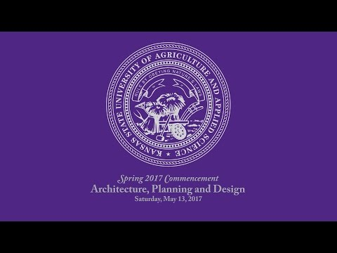K-State Commencement - Spring 2017 | Architecture, Planning and Design