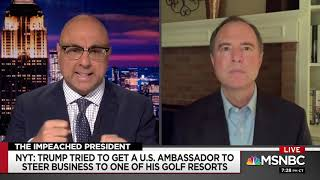 Rep. Schiff on MSNBC: Trump Will Only Do What's Good for Him, Not for America