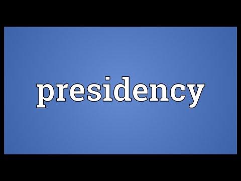 Presidency Meaning