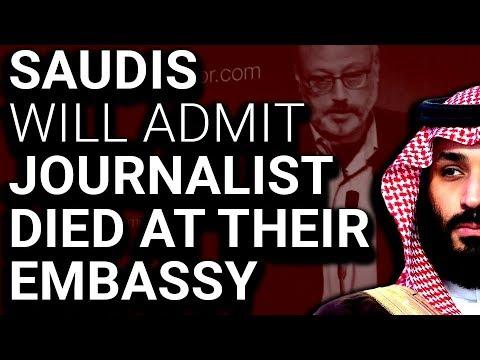 OOPS: Saudi Arabia to Admit Khashoggi Died At Their Embassy