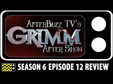 Grimm Season 6 Episode 12 Review & After Show | AfterBuzz TV