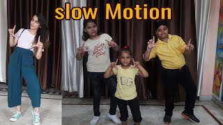 Slow Motion | Kids Dance| Easy choreography| Bharti Lalwani choreography|