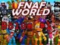 FNAF World #1 ÇOK TUHAF!!!!!!