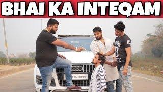 Bhai Ka Inteqam| Prince Verma