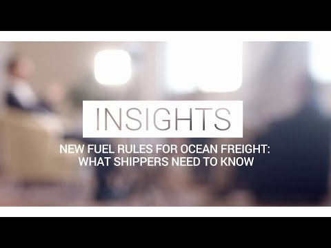 Insights - New Fuel Rules for Ocean Freight: What Shippers Need to Know