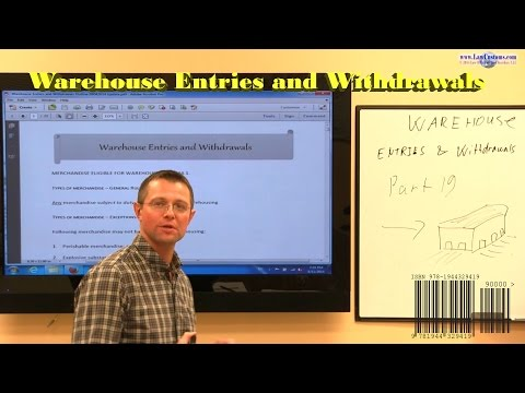 U.S. Customs (CBP) Bonded Warehouse Entries and Withdrawals Webcast Preview
