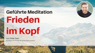 Geführte Meditation: Gedanken und Grübeln loslassen und tief entspannen