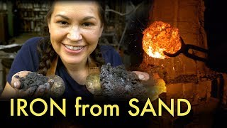 IRON from SAND - Oldest form of iron smelting