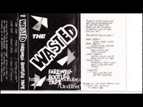 The Wasted. Side 2 Velvet Skies , Case Of Insanity